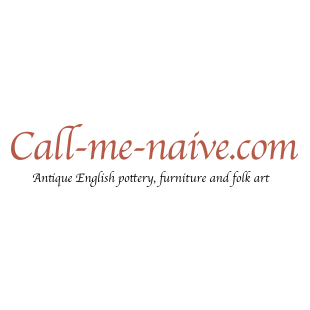 Call Me Naive - Antique English pottery, furniture and folk art